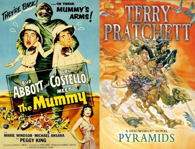 Abbot & Costello Meet the Mummy and Terry Pratchett's Pyramids