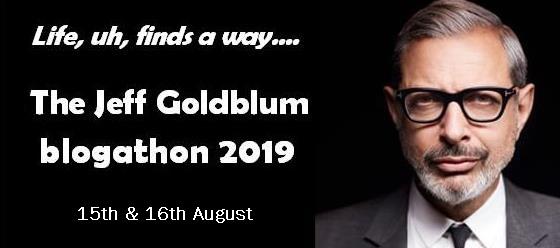 The Jeff Goldblum Blogathon